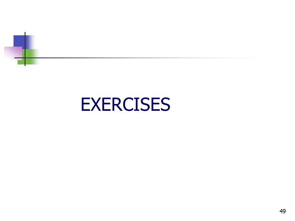 49 EXERCISES