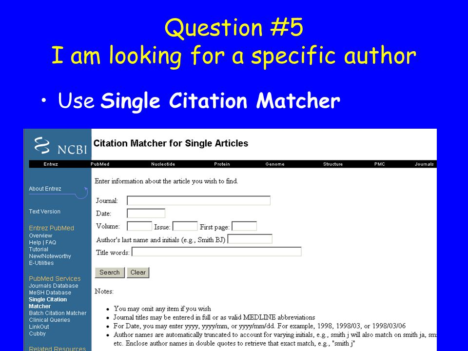 Question #5 I am looking for a specific author Use Single Citation Matcher