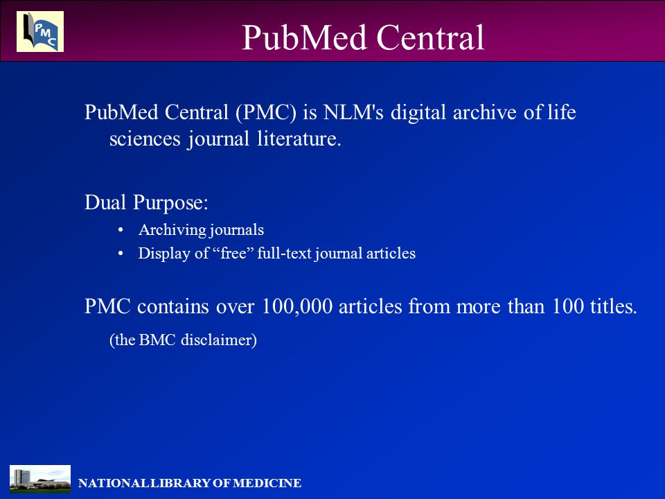 NATIONAL LIBRARY OF MEDICINE PMC Workflow