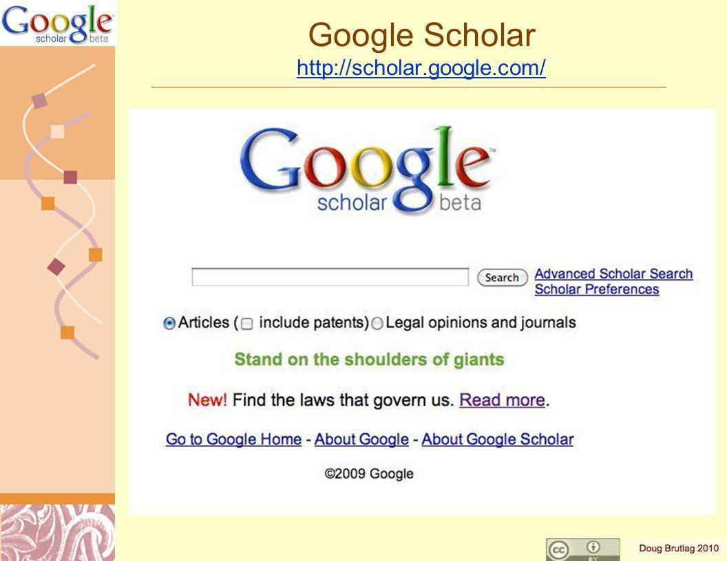 Google Scholar http://scholar.google.com/ http://scholar.google.com/