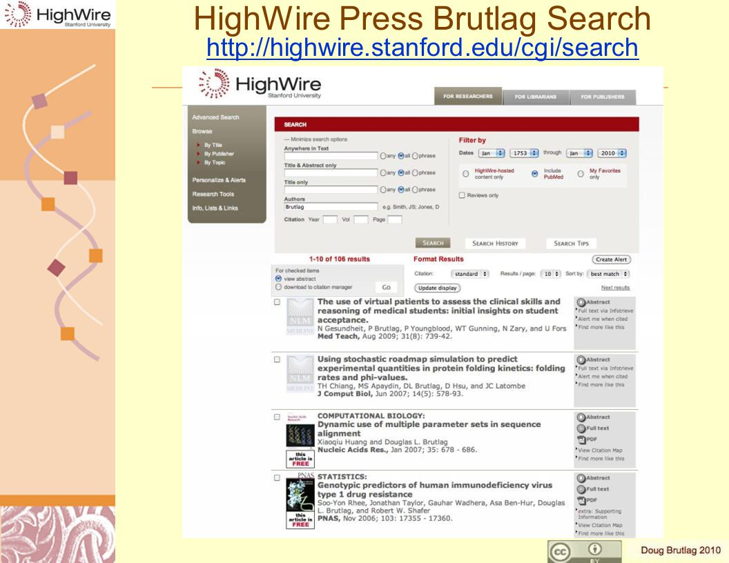 HighWire Press Brutlag Search http://highwire.stanford.edu/cgi/search http://highwire.stanford.edu/cgi/search