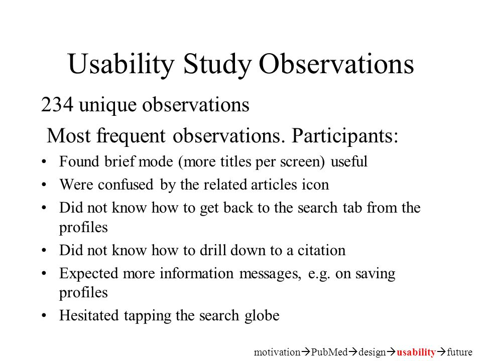 Usability Study Observations 234 unique observations Most frequent observations.