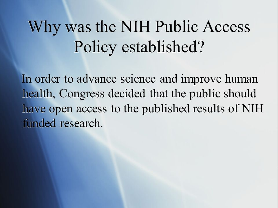 Why was the NIH Public Access Policy established.