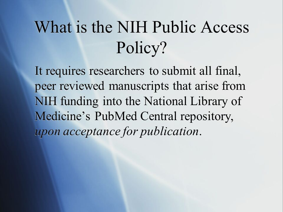 What is the NIH Public Access Policy.
