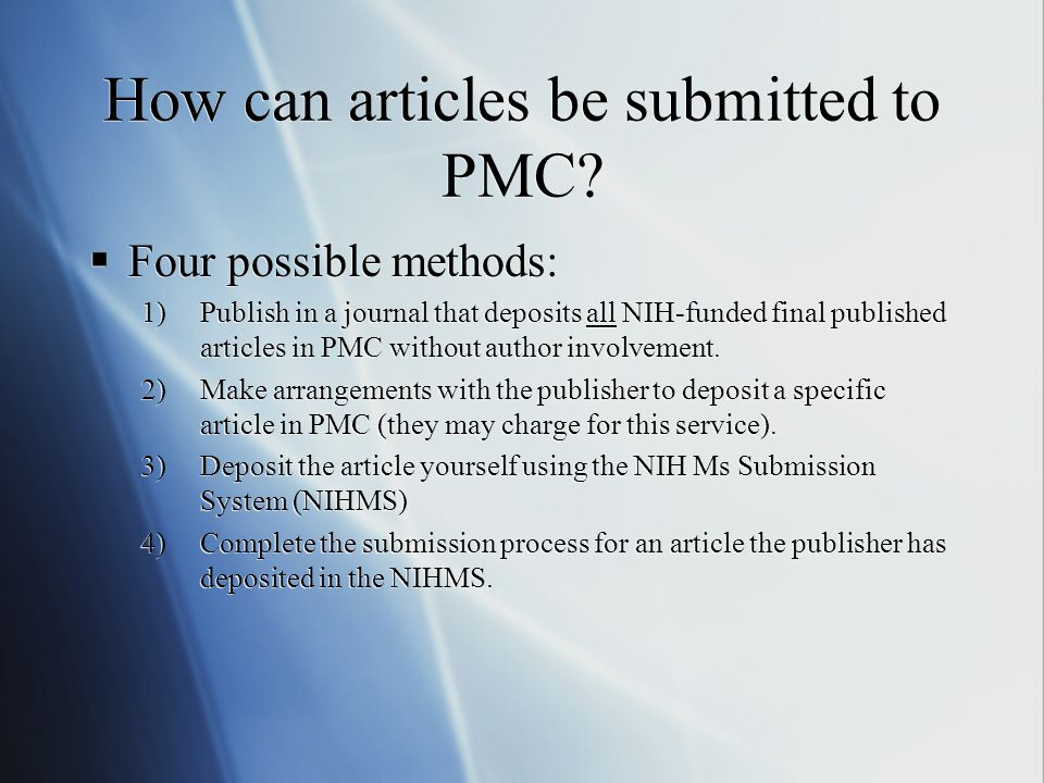 How can articles be submitted to PMC.