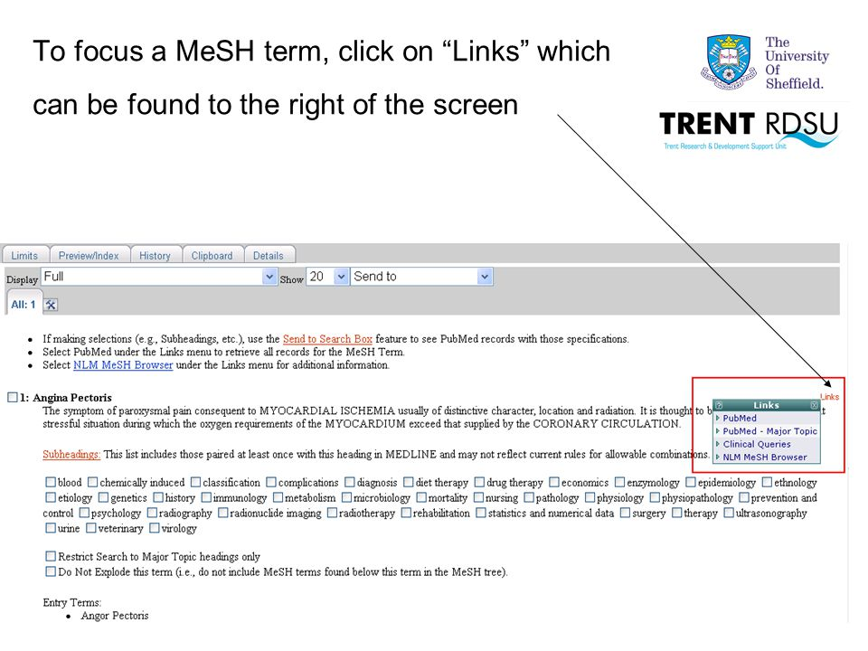 To focus a MeSH term, click on Links which can be found to the right of the screen
