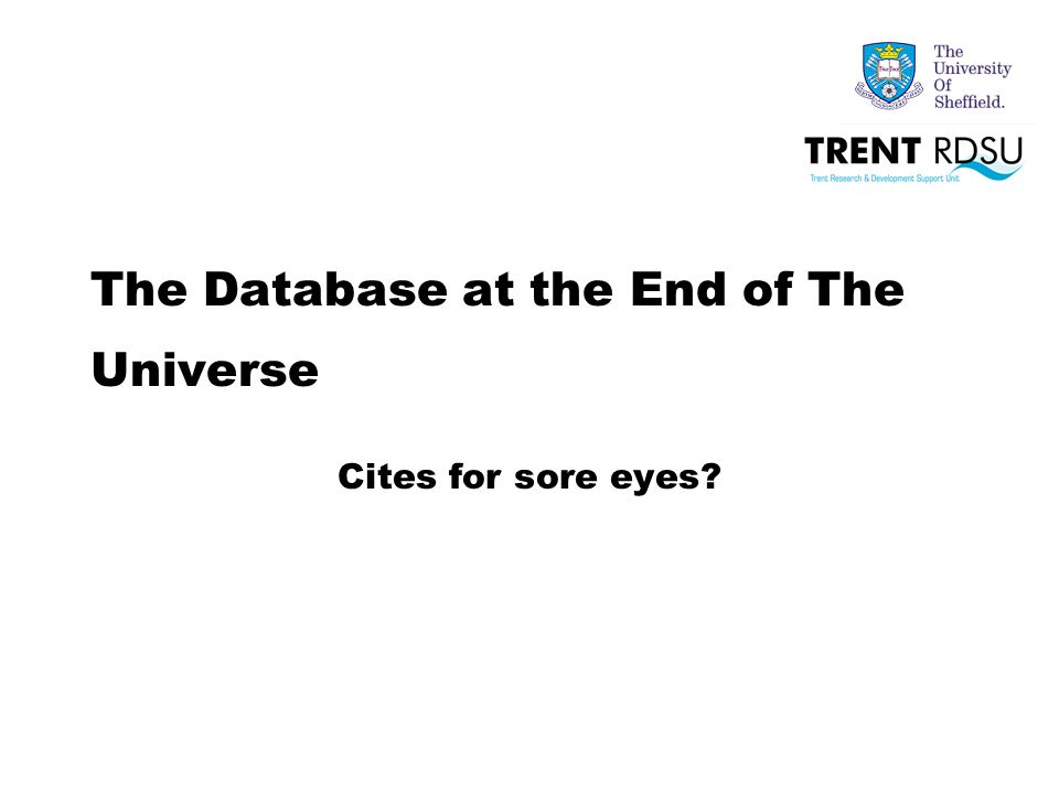 The Database at the End of The Universe Cites for sore eyes?