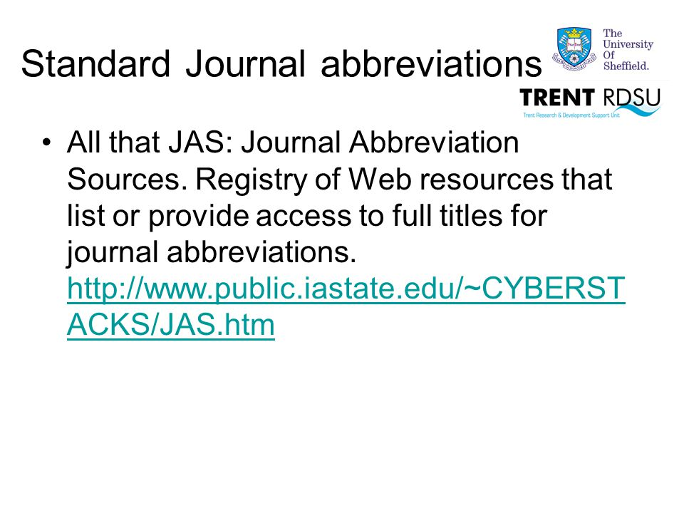 Standard Journal abbreviations All that JAS: Journal Abbreviation Sources.