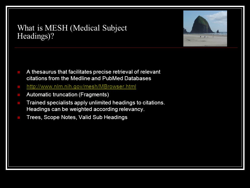 What is MESH (Medical Subject Headings).