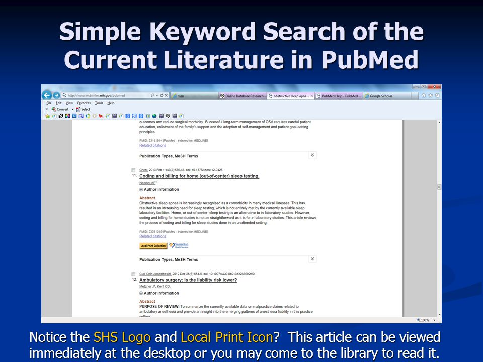 Simple Keyword Search of the Current Literature in PubMed Notice the SHS Logo and Local Print Icon.
