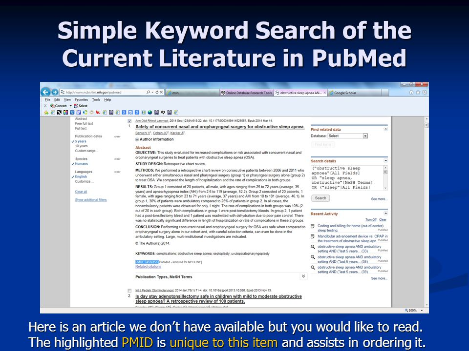 Simple Keyword Search of the Current Literature in PubMed Here is an article we don't have available but you would like to read.
