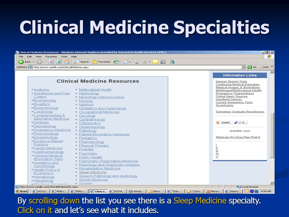 Clinical Medicine Specialties By scrolling down the list you see there is a Sleep Medicine specialty.