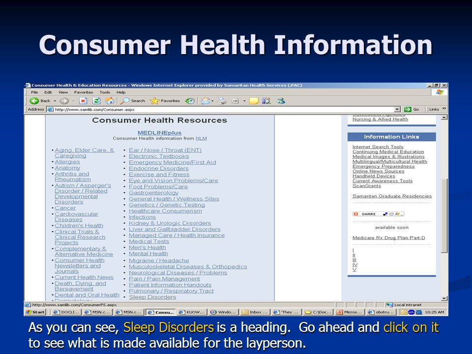 Consumer Health Information As you can see, Sleep Disorders is a heading.