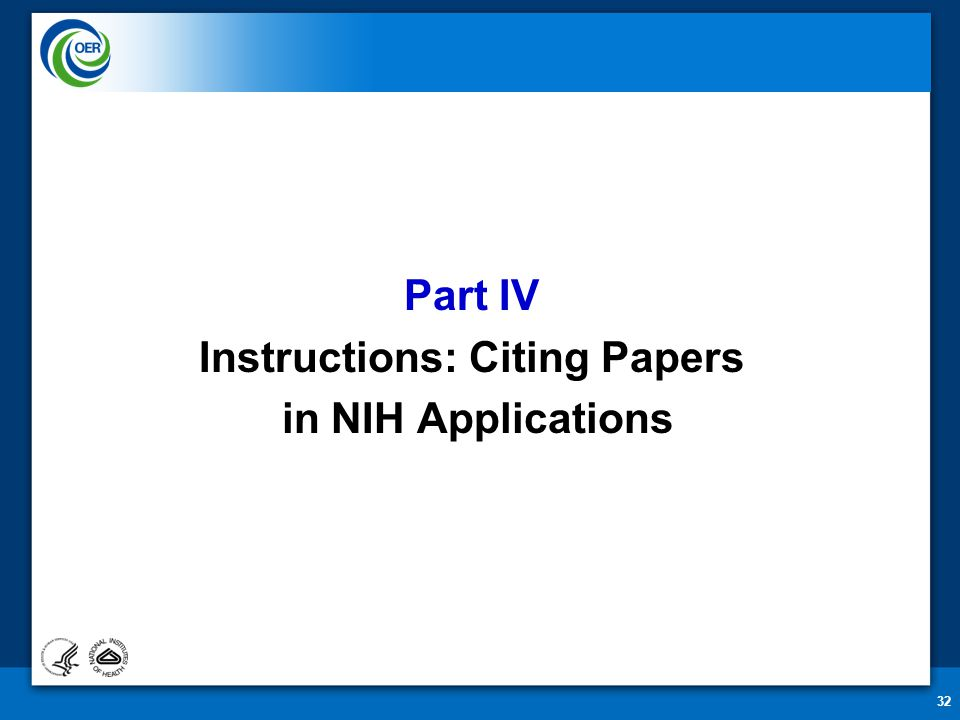 32 Part IV Instructions: Citing Papers in NIH Applications