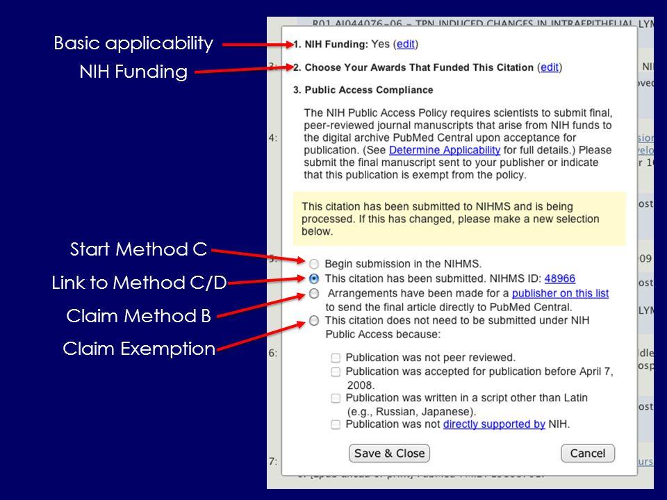 Basic applicability NIH Funding Start Method C Link to Method C/D Claim Method B Claim Exemption