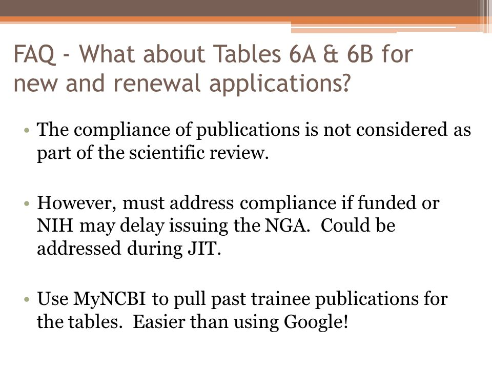 FAQ - What about Tables 6A & 6B for new and renewal applications.