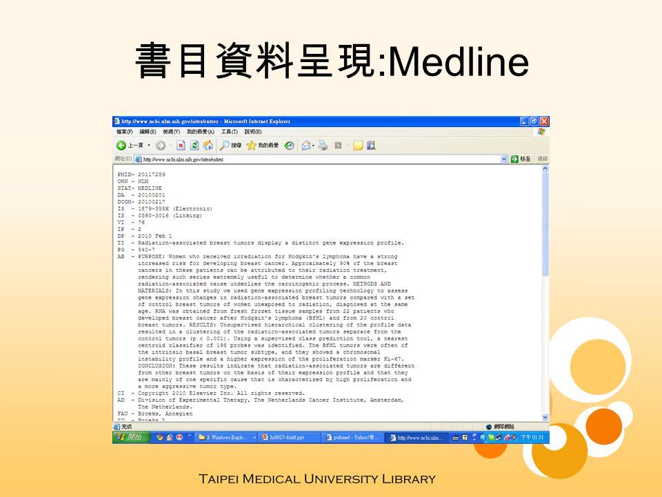 書目資料呈現 :Medline