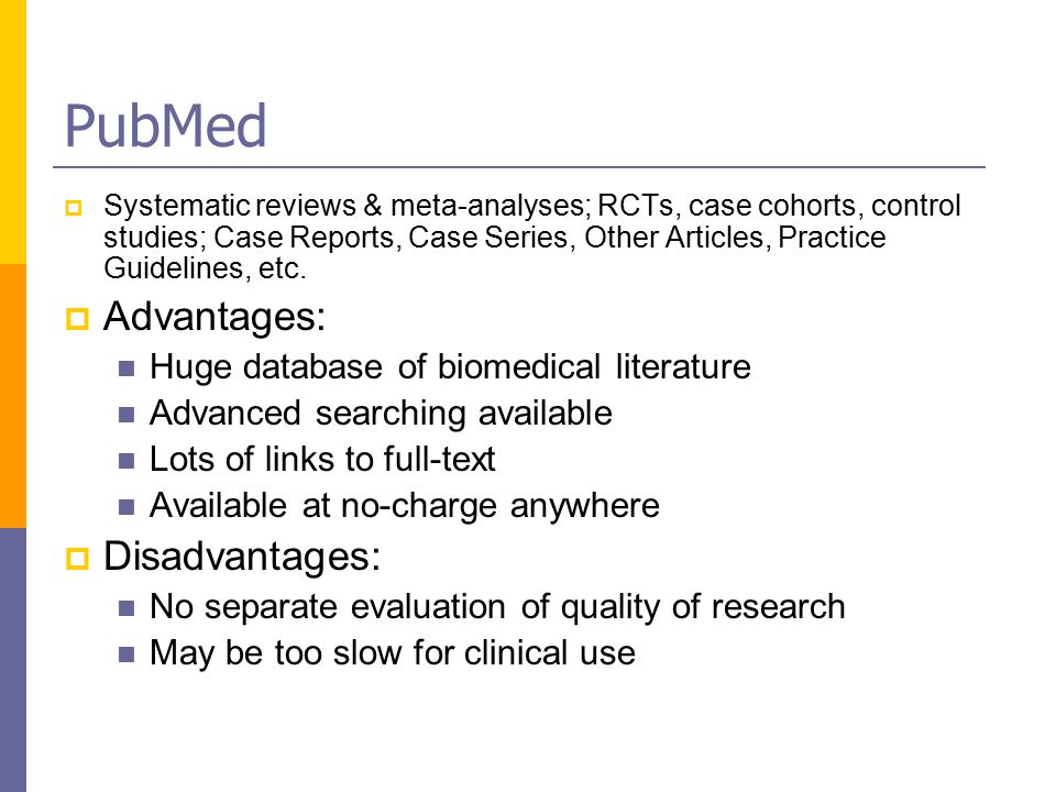 PubMed  Systematic reviews & meta-analyses; RCTs, case cohorts, control studies; Case Reports, Case Series, Other Articles, Practice Guidelines, etc.