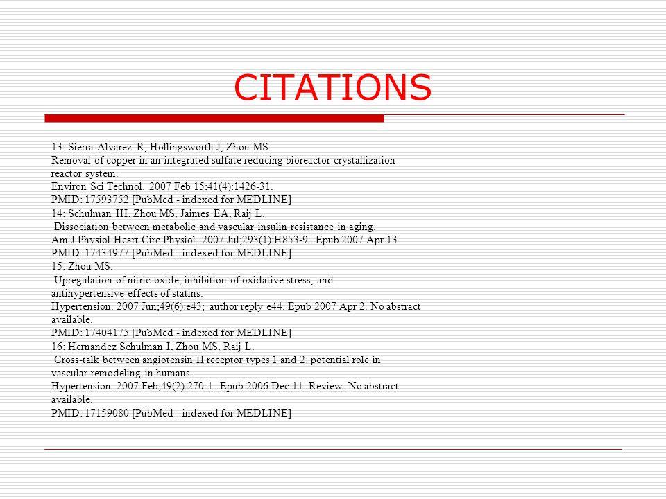 CITATIONS 13: Sierra-Alvarez R, Hollingsworth J, Zhou MS.