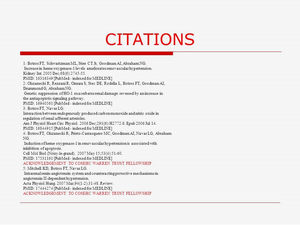 CITATIONS 1: Botros FT, Schwartzman ML, Stier CT Jr, Goodman AI, Abraham NG.