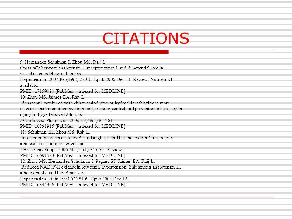 CITATIONS 9: Hernandez Schulman I, Zhou MS, Raij L.