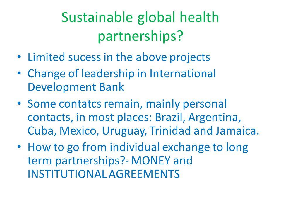 Sustainable global health partnerships.