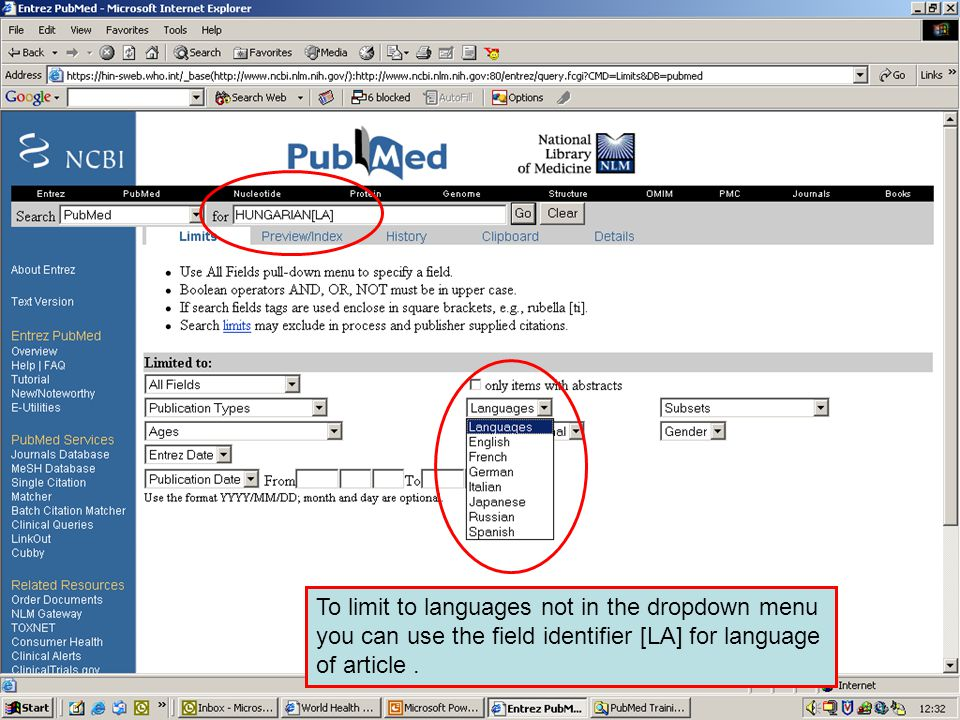 Limit to Languages 4 To limit to languages not in the dropdown menu you can use the field identifier [LA] for language of article.