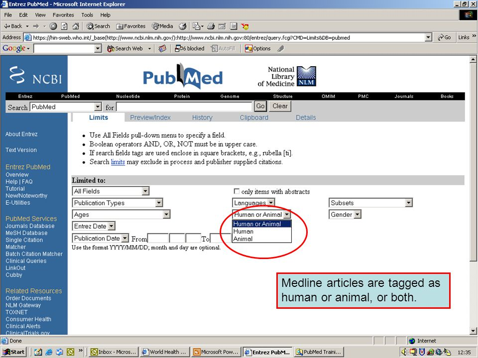 Limiting to Human or Animal studies Medline articles are tagged as human or animal, or both.