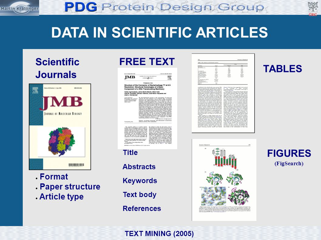 Tagging biological names ➢ Aim: Identify biological entities in articles and to link them to entries in biological databases.