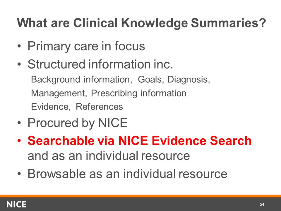What are Clinical Knowledge Summaries. Primary care in focus Structured information inc.