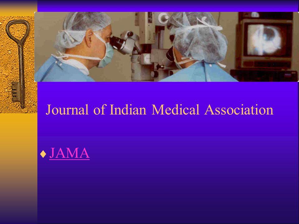 Journal of Indian Medical Association  JAMA JAMA