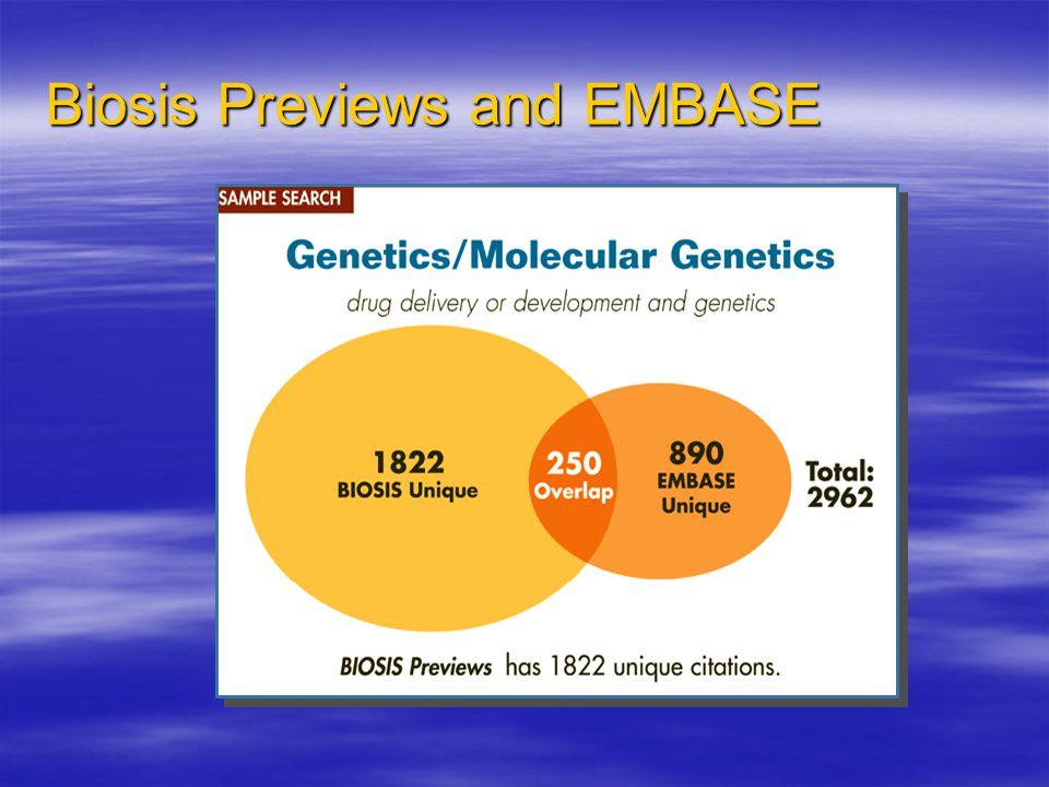 Biosis Previews and EMBASE