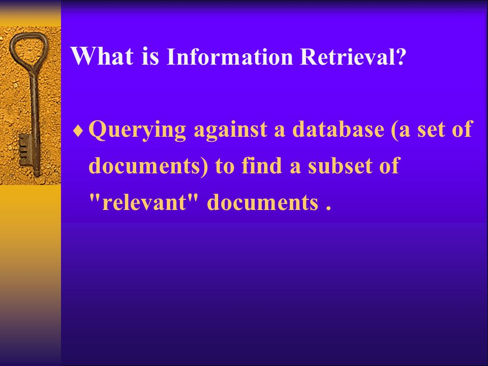 What is Information Retrieval.