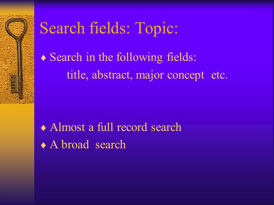 Search fields: Topic:  Search in the following fields: title, abstract, major concept etc.