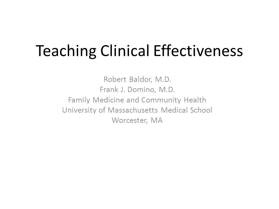 Clinical Effectiveness… ….