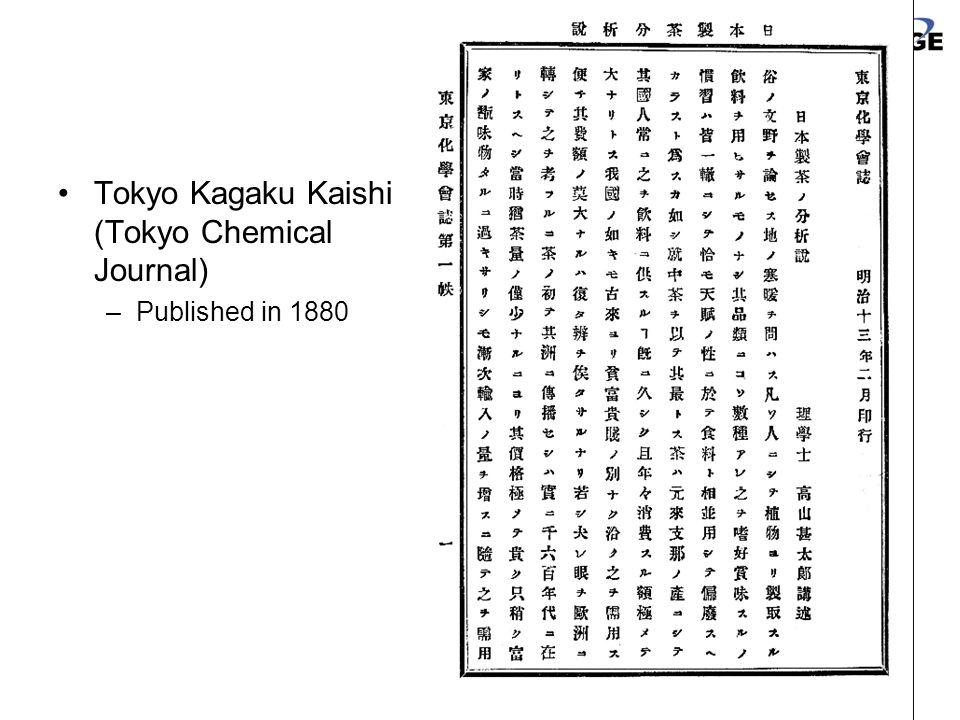 26 Tokyo Kagaku Kaishi (Tokyo Chemical Journal) –Published in 1880