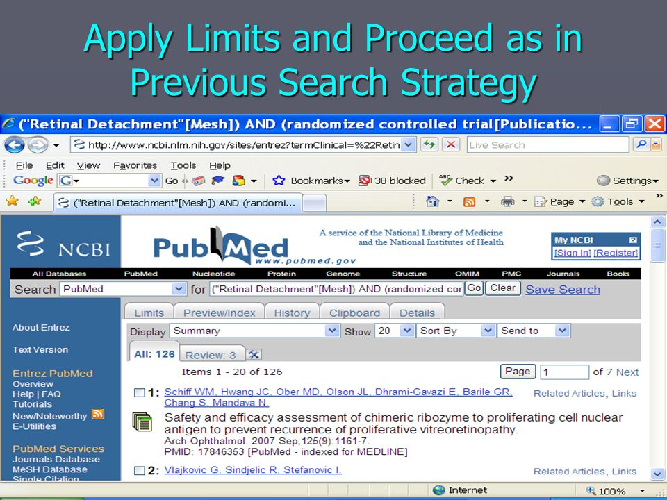 Apply Limits and Proceed as in Previous Search Strategy