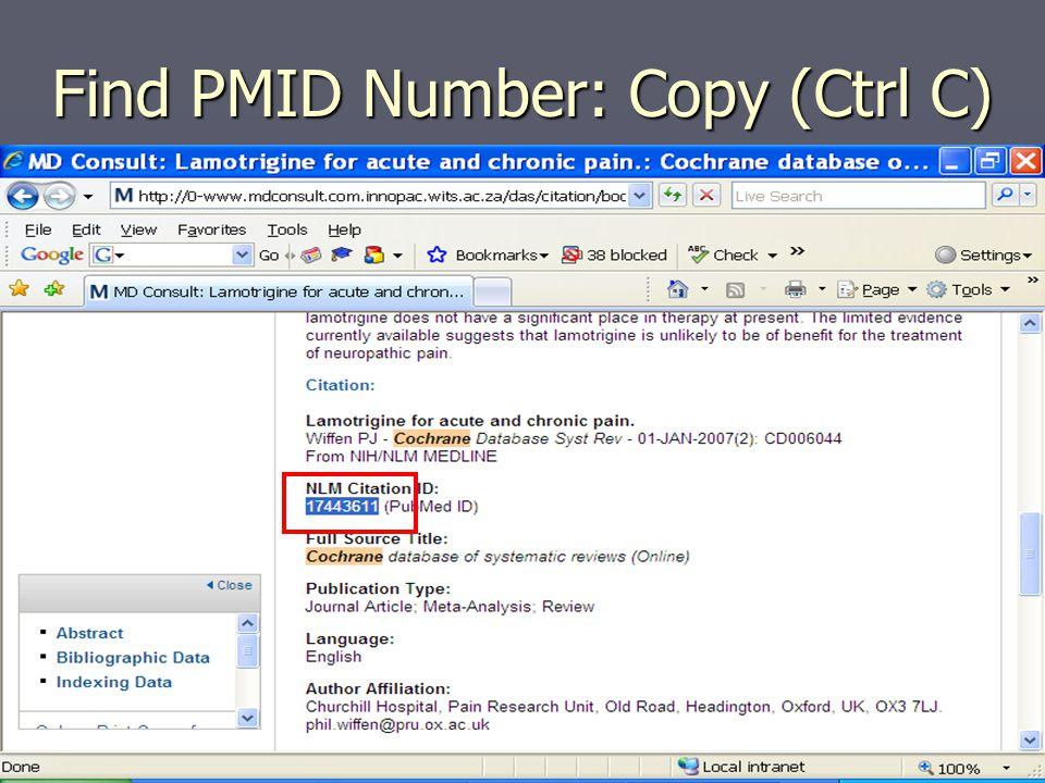 Find PMID Number: Copy (Ctrl C)
