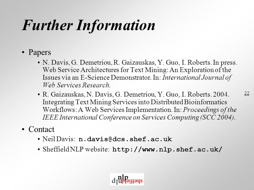 22 Further Information Papers N. Davis, G. Demetriou, R.