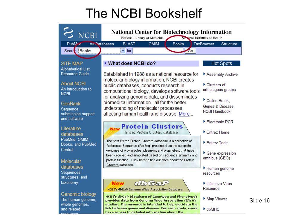 Slide 16 The NCBI Bookshelf