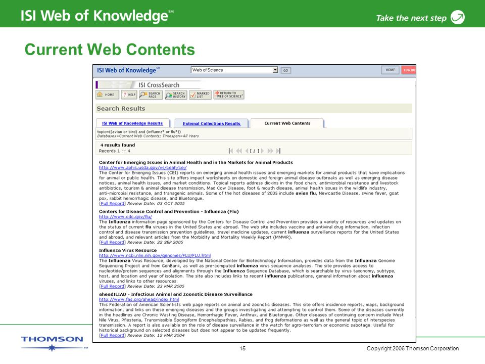 Copyright 2006 Thomson Corporation 15 Current Web Contents