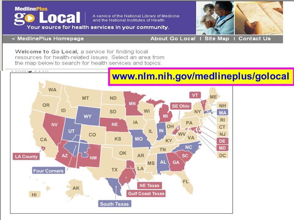 Go Local (1) www.nlm.nih.gov/medlineplus/golocal