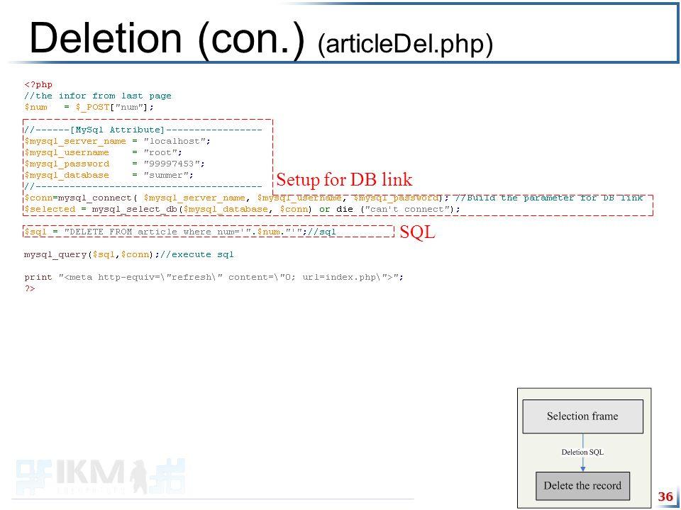 36 Deletion (con.) (articleDel.php) Setup for DB link SQL