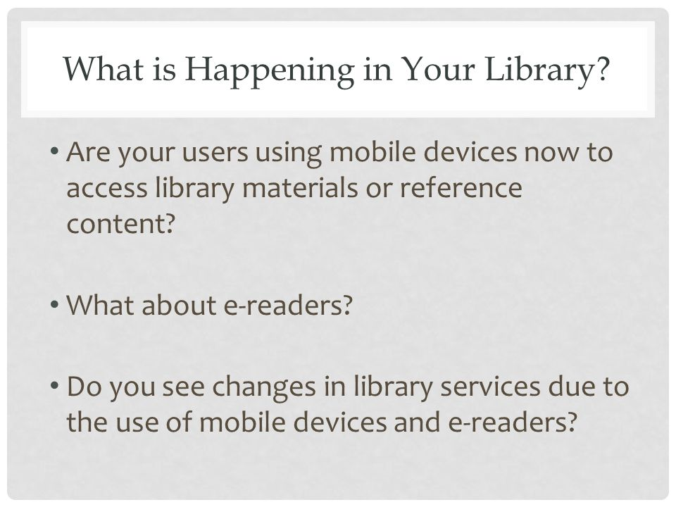 What is Happening in Your Library.