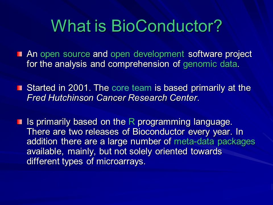 What is BioConductor.