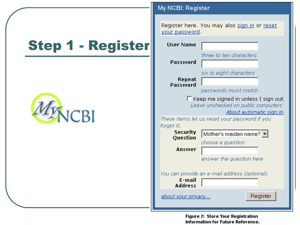 Step 1 - Register