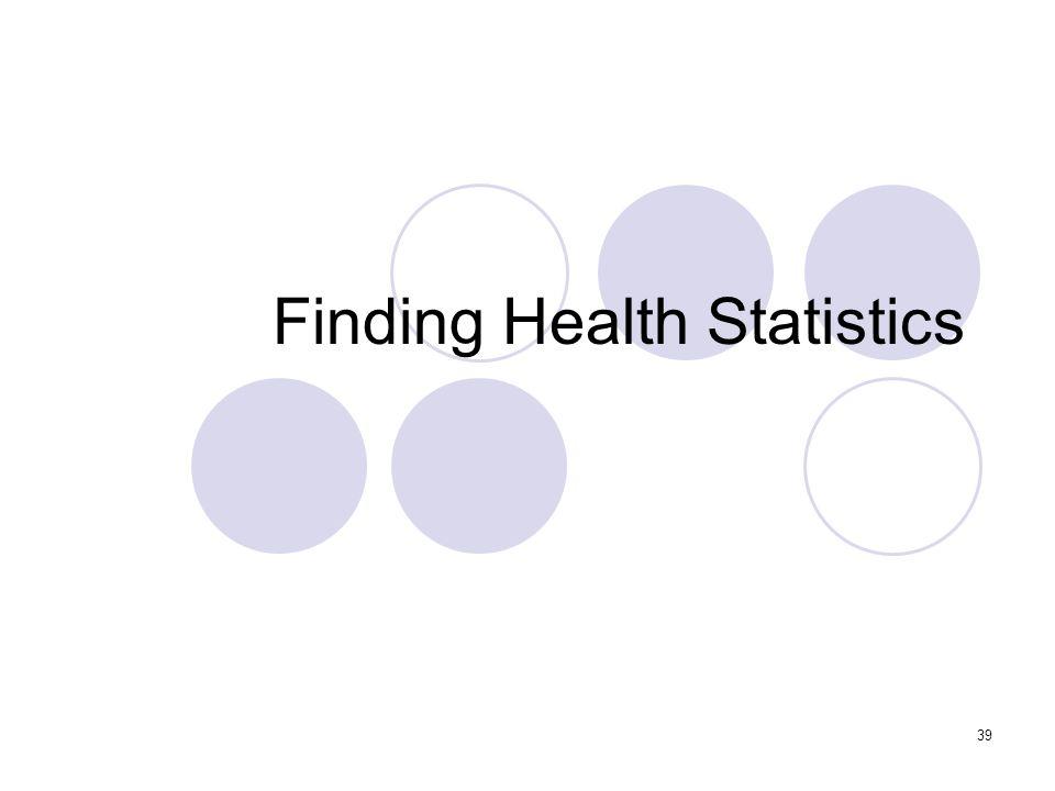 39 Finding Health Statistics