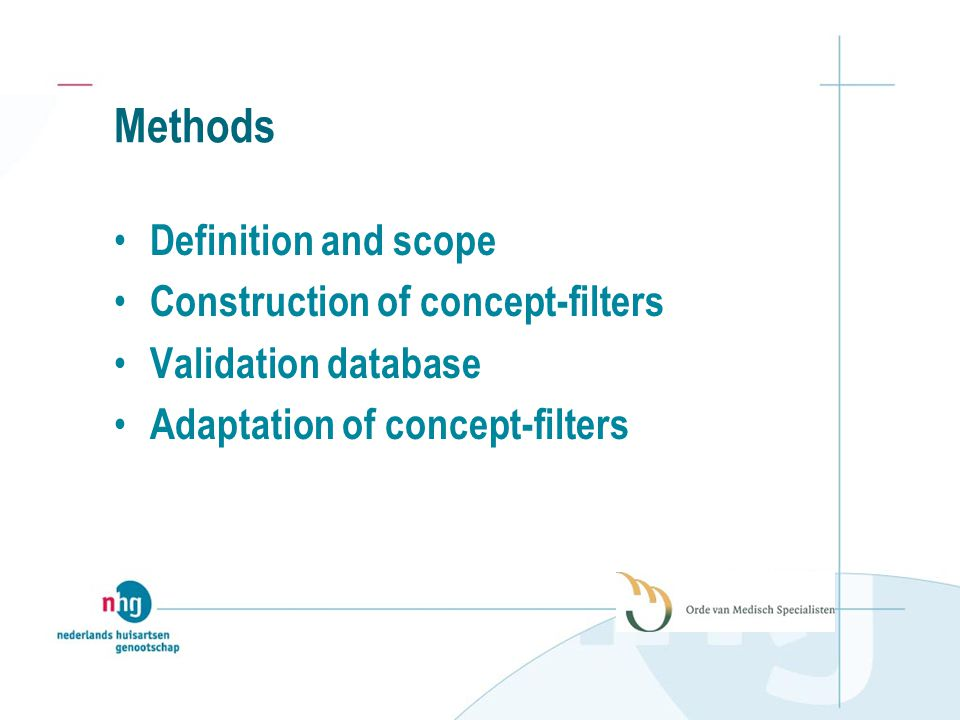 Methods Definition and scope Construction of concept-filters Validation database Adaptation of concept-filters