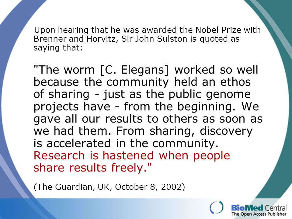 Upon hearing that he was awarded the Nobel Prize with Brenner and Horvitz, Sir John Sulston is quoted as saying that: