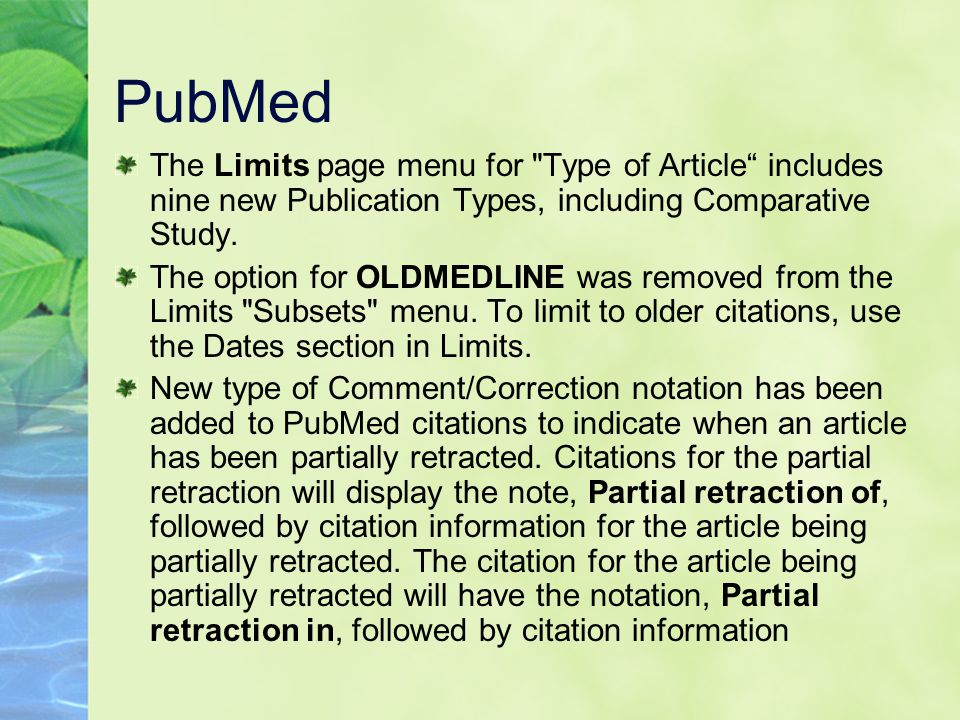 PubMed The Limits page menu for Type of Article includes nine new Publication Types, including Comparative Study.